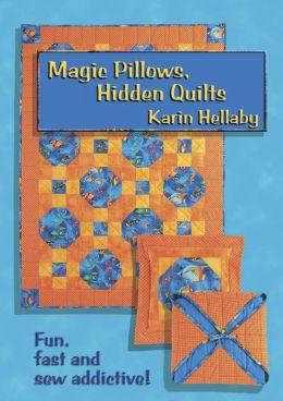 Magic Pillow, Hidden Quilts