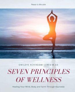 Seven Principles Of Wellness