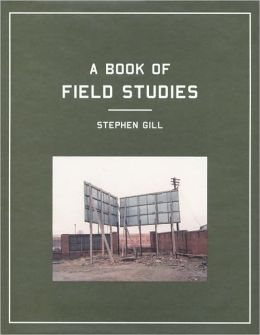 Stephen Gill: Field Studies