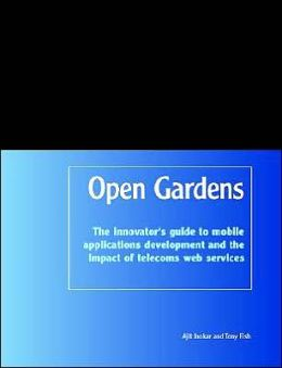 Opengardens: The Innovator's Guide to T