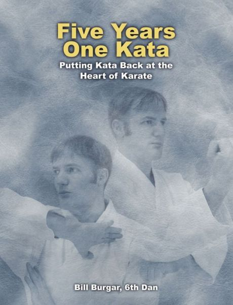 Five Years, One Kata