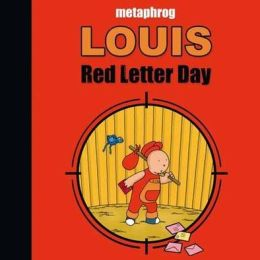 Louis: Red Letter Day