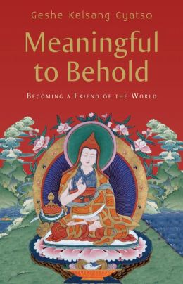 Meaningful to Behold - Becoming a Friend of the World