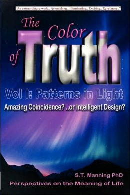The Color Of Truth - Vol One - Patterns In Light