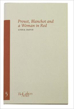Proust, Blanchot and a Woman in Red