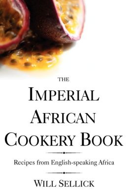 The Imperial African Cookery Book