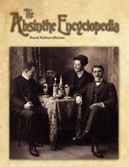 The Absinthe Encyclopedia