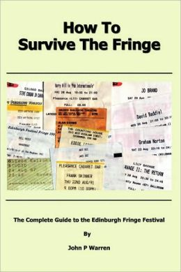 How to Survive the Fringe