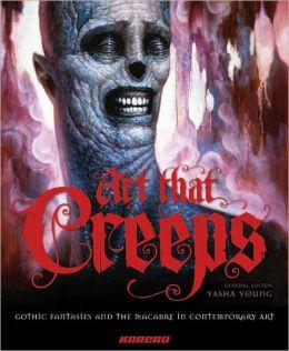 Art that Creeps: A Macabre Menagerie of Art