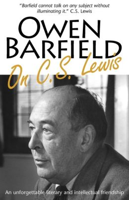 Owen Barfield On C.S. Lewis