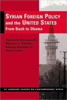Syrian Foreign Policy and the United States: From Bush to Obama