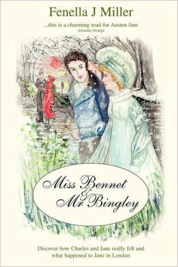 Miss Bennet & Mr Bingley