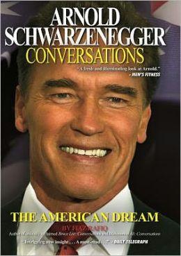 Arnold Schwarzenegger: Conversations