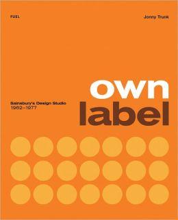 Own Label: Sainsbury's Design Studio 1962-1977
