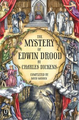 The Mystery Of Edwin Drood (Completed By David Madden)