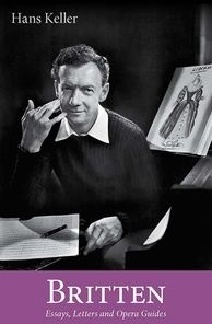 Britten: Essays, Letters and Opera Guides