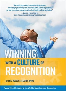 Winning with a Culture of Recoginition: Recognition Strategies at the World's Most Admired Compay