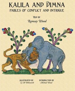 Kalila & Dimna: Fables of Conflict and Intrigue