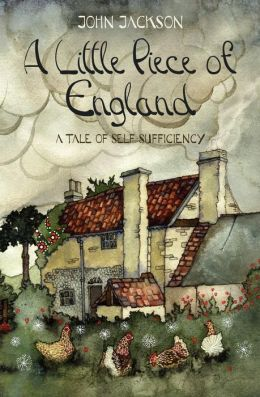 A Little Piece of England: A Tale of Self-Sufficiency