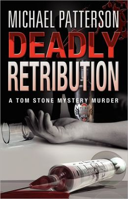 Deadly Retribution