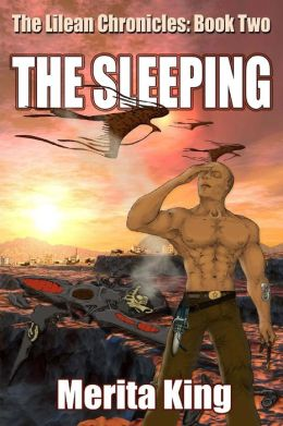 The Lilean Chronicles: Book Two the Sleeping