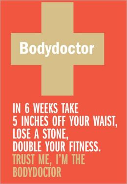 Bodydoctor; The Fitness and Nutrition Programme