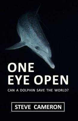 One Eye Open: Can a Dolphin Save the World?