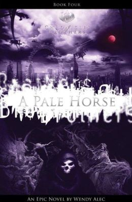 A Pale Horse: Chronicles of Brothers