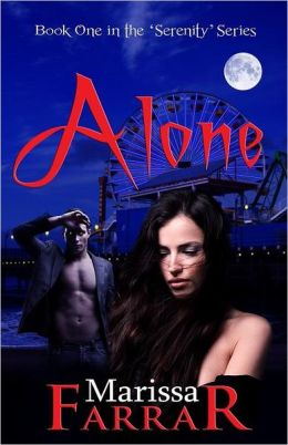Alone (Book One In The 'serenity' Series)