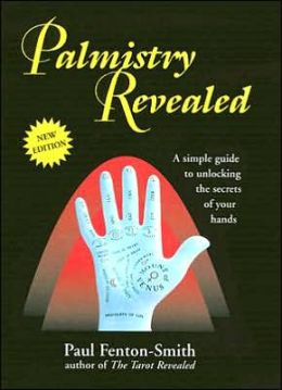 Palmistry Revealed: A Simple Guide to Unlocking the Secrets of Your Hands