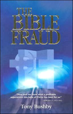 The Bible Fraud: An Untold Story of Jesus Christ