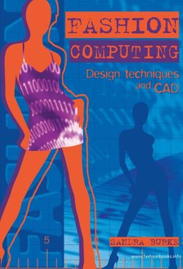 Fashion Computing - Design Techniques and CAD