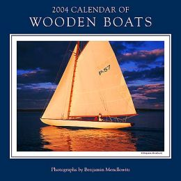 2004 Calendar of Wooden Boats Wall Calendar