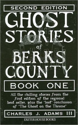 Ghost Stories of Berks County