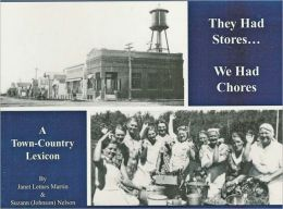 They Had Stores...We Had Chores: A Town-Country Lexicon