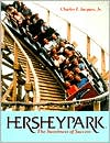 Hersheypark: The Sweetness of Success