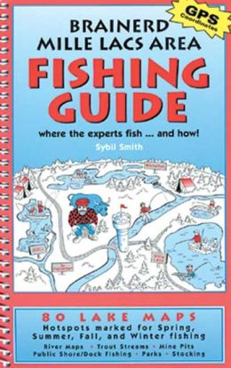 Brainerd Mille Lacs Area Fishing Guide: Where the Experts Fish and How!