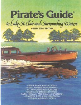 Pirate's Guide to Lake St. Clair and Surrounding Waters
