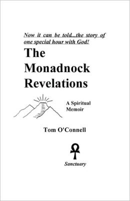 The Monadnock Revelations