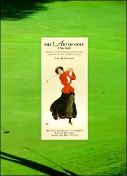 Art of Golf 1754-1940: Timeless, Enchanting Illustrations and Narrative of Golf's Formative Years