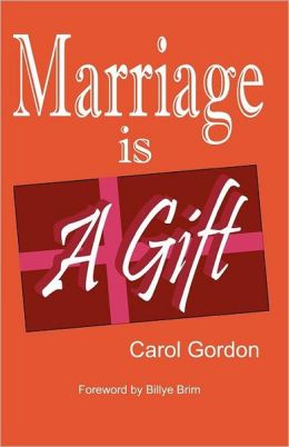 Marriage Is a Gift