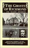 The Ghosts of Richmond: And Nearby Environs