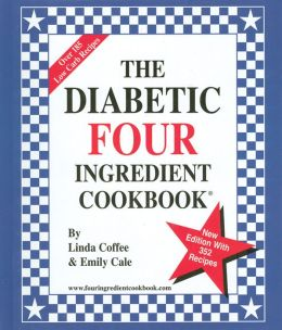 Diabetic Four Ingredient Cookbook