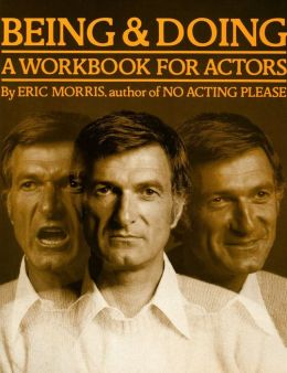 Being and Doing: A Workbook for Actors