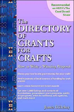 Directory Of Grants For Crafts And How To Write A Winning Proposal