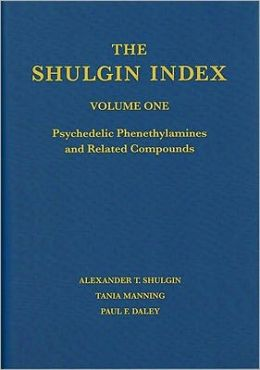 The Shulgin Index: Vol 1: Psychedelic Phenethylamines and Related Compounds