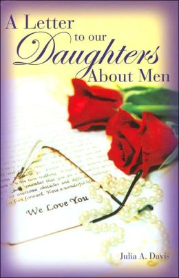 A Letter to Our Daughters About Men
