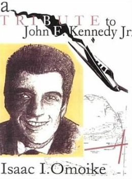 A Tribute to John F. Kennedy Jr.