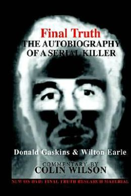 Final Truth: The Autobiography of a Serial Killer