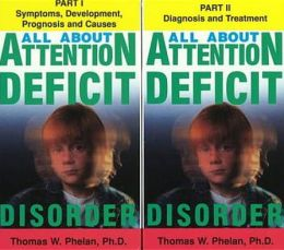 All About Attention Deficit Disorder, Volumes I & II
